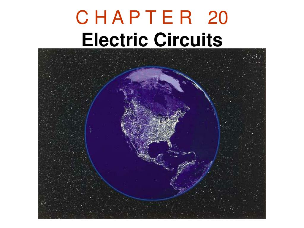 c h a p t e r 20 electric circuits l.