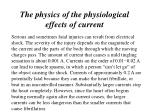 the physics of the physiological effects of current