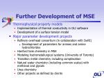 further development of mse