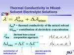 thermal conductivity in mixed solvent electrolyte solutions