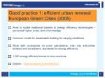 good practice 1 efficient urban renewal european green cities 2005