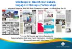 challenge 6 stretch our dollars engage in strategic partnerships