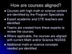 how are courses aligned
