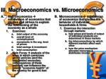 iii macroeconomics vs microeconomics