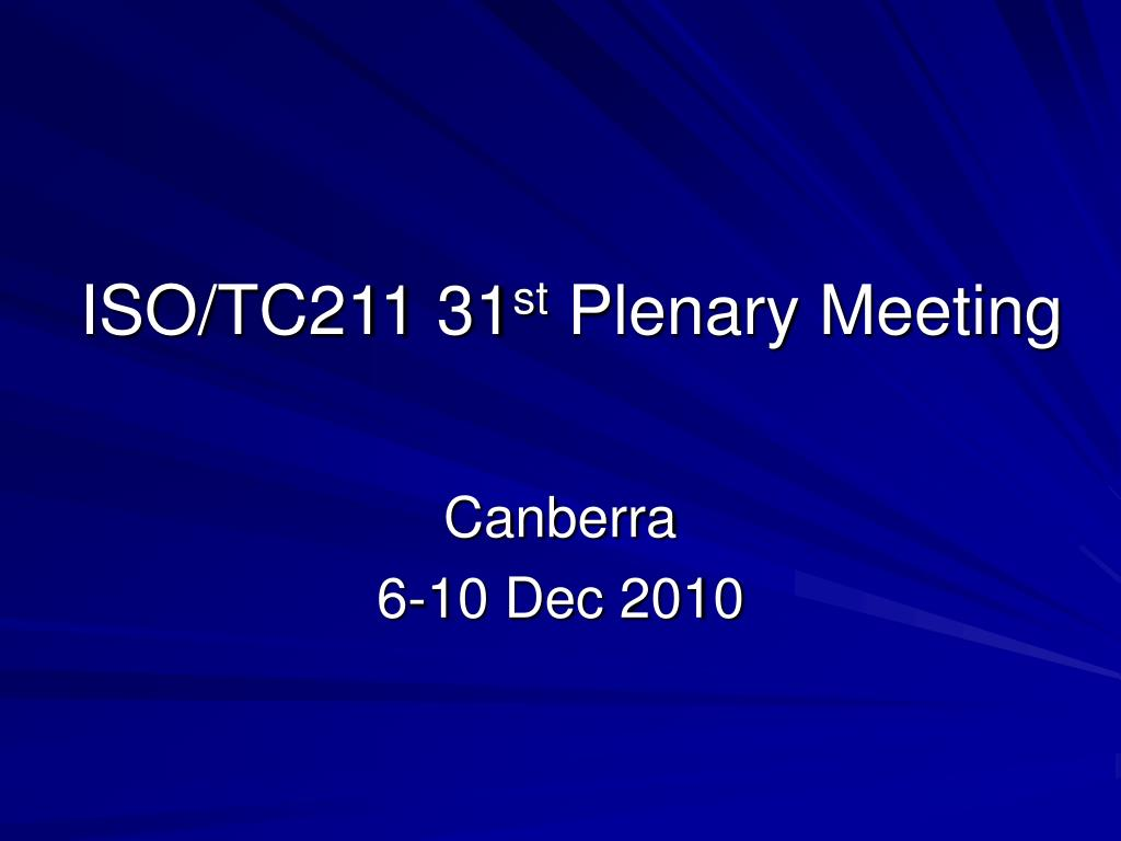 iso tc211 31 st plenary meeting l.