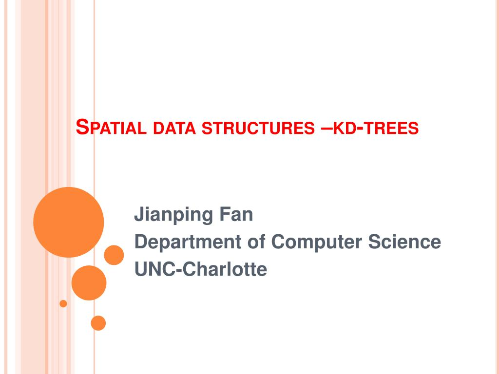 spatial data structures kd trees l.