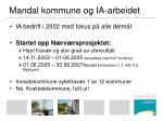 mandal kommune og ia arbeidet