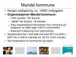 mandal kommune