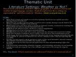 thematic unit literature settings weather or not