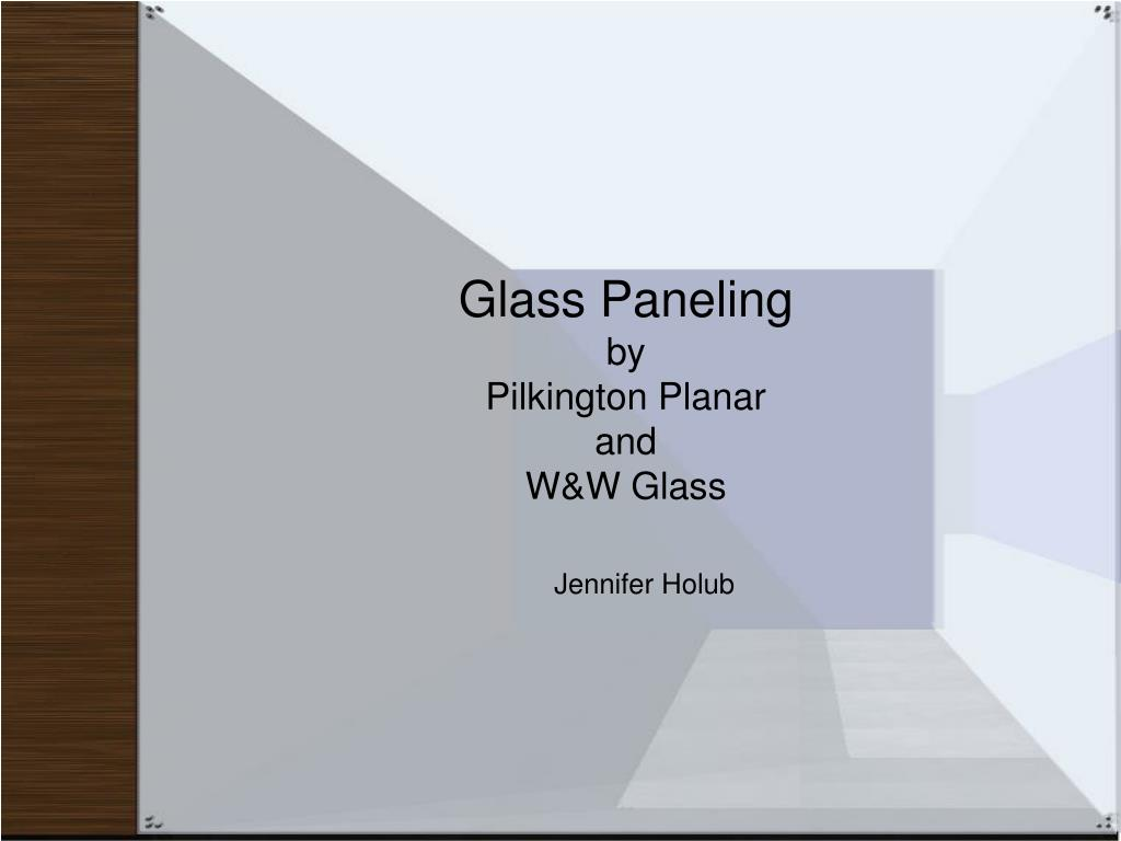 glass paneling by pilkington planar and w w glass l.