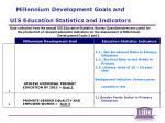 millennium development goals and uis education statistics and indicators