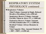respiratory system physiology continued36