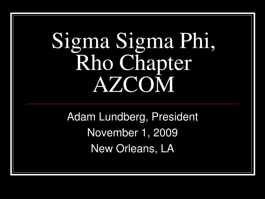 sigma sigma phi rho chapter azcom l.