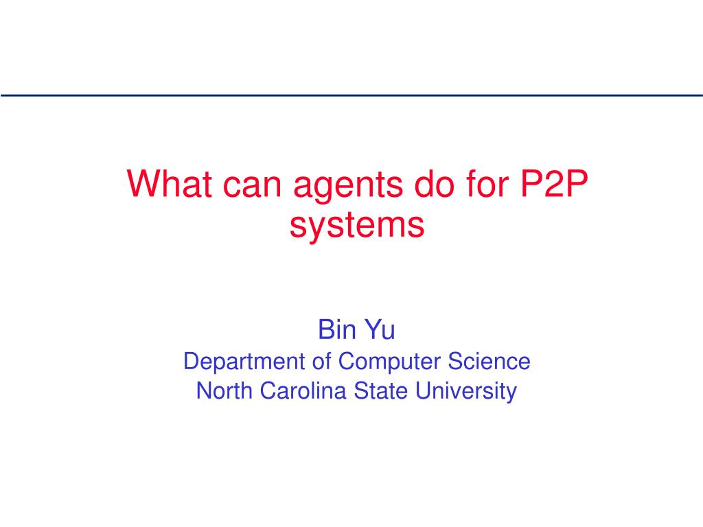 what can agents do for p2p systems l.