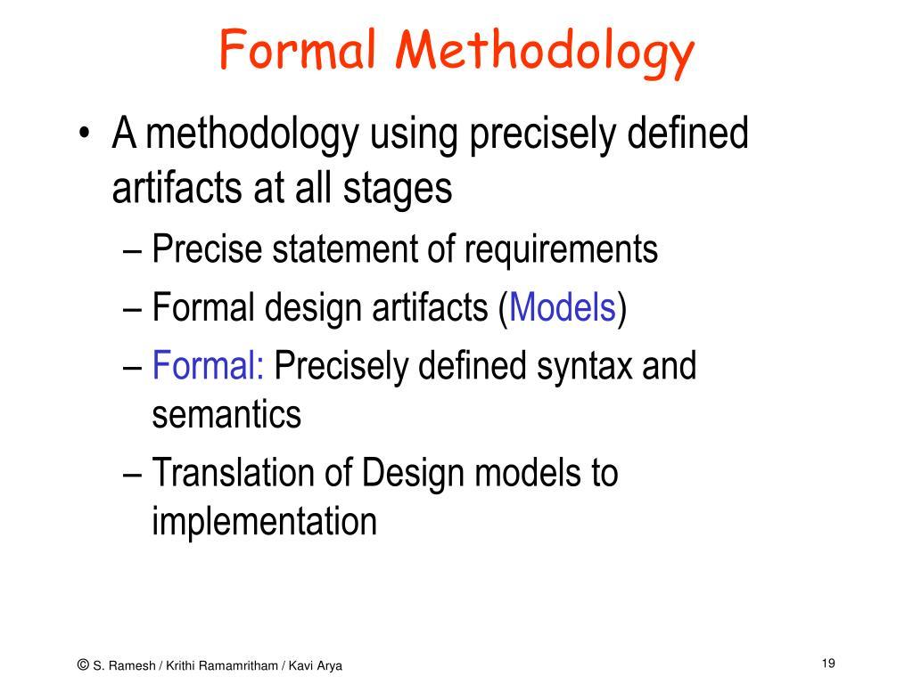 Formal Methodology