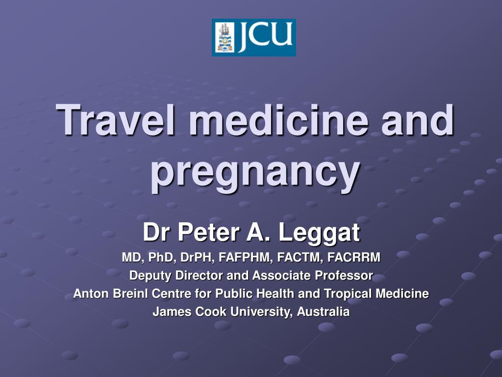 travel medicine and pregnancy l.