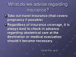 what do we advise regarding insurance