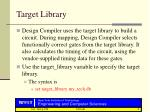 target library
