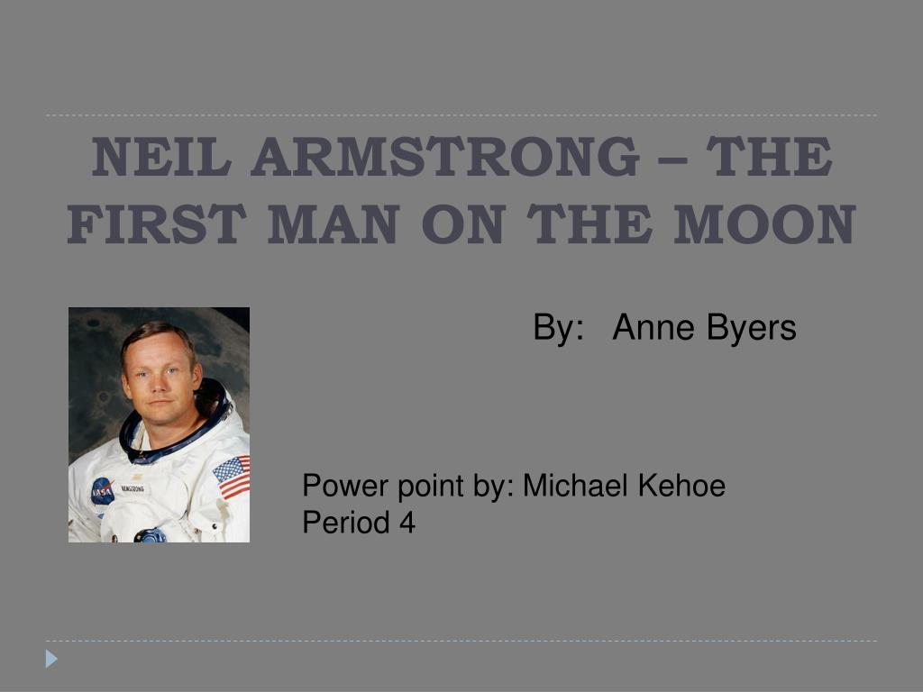 neil armstrong the first man on the moon l.