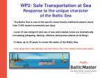 wp2 safe transportation at sea response to the unique character of the baltic sea