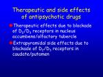 therapeutic and side effects of antipsychotic drugs