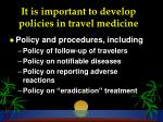 it is important to develop policies in travel medicine