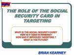 the role of the social security card in targeting