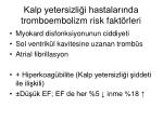 kalp yetersizli i hastalar nda tromboembolizm risk fakt rleri