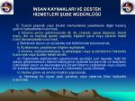 nsan kaynaklari ve destek h zmetler ube m d rl41