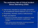 the cautionary tale of critical incident stress debriefing cisd