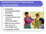 characteristics of intercultural communication