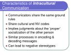 characteristics of intracultural communication