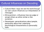 cultural influences on decoding