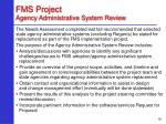 fms project agency administrative system review