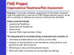 fms project organizational readiness risk assessment