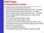 fms project pre implementation activities