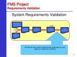 fms project requirements validation