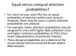 equal versus unequal selection probabilities