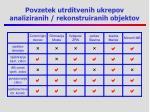 povzetek utrditvenih ukrepov analiziranih rekonstruiranih objektov