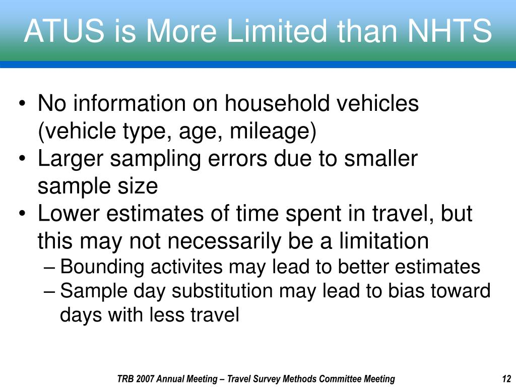 ATUS is More Limited than NHTS