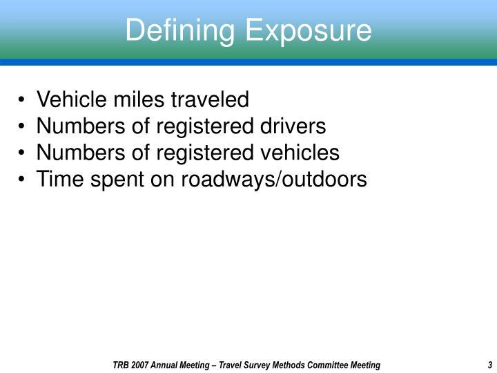 Defining exposure