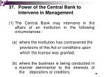 37 power of the central bank to intervene in management