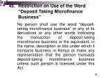 45 restriction on use of the word deposit taking microfinance business
