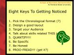 eight keys to getting noticed