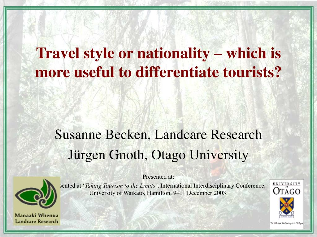 travel style or nationality which is more useful to differentiate tourists l.