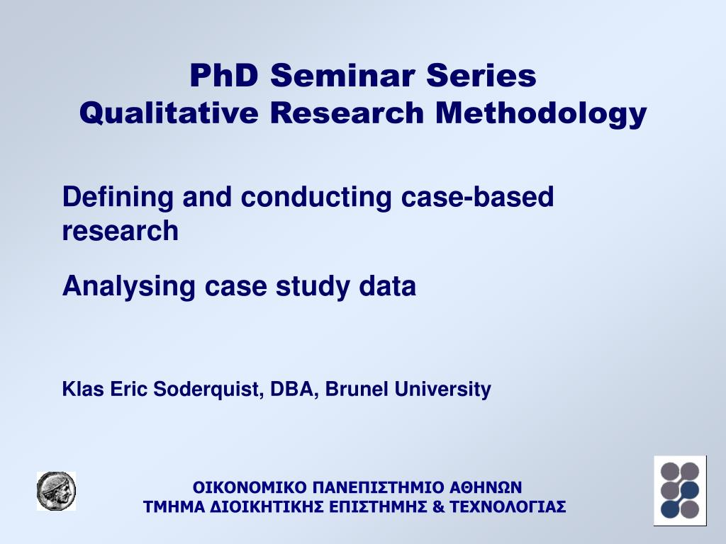 phd seminar series qualitative research methodology l.