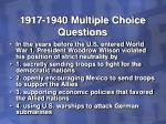 1917 1940 multiple choice questions28