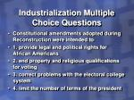 industrialization multiple choice questions19