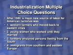 industrialization multiple choice questions20