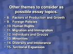 other themes to consider as possible essay topics9